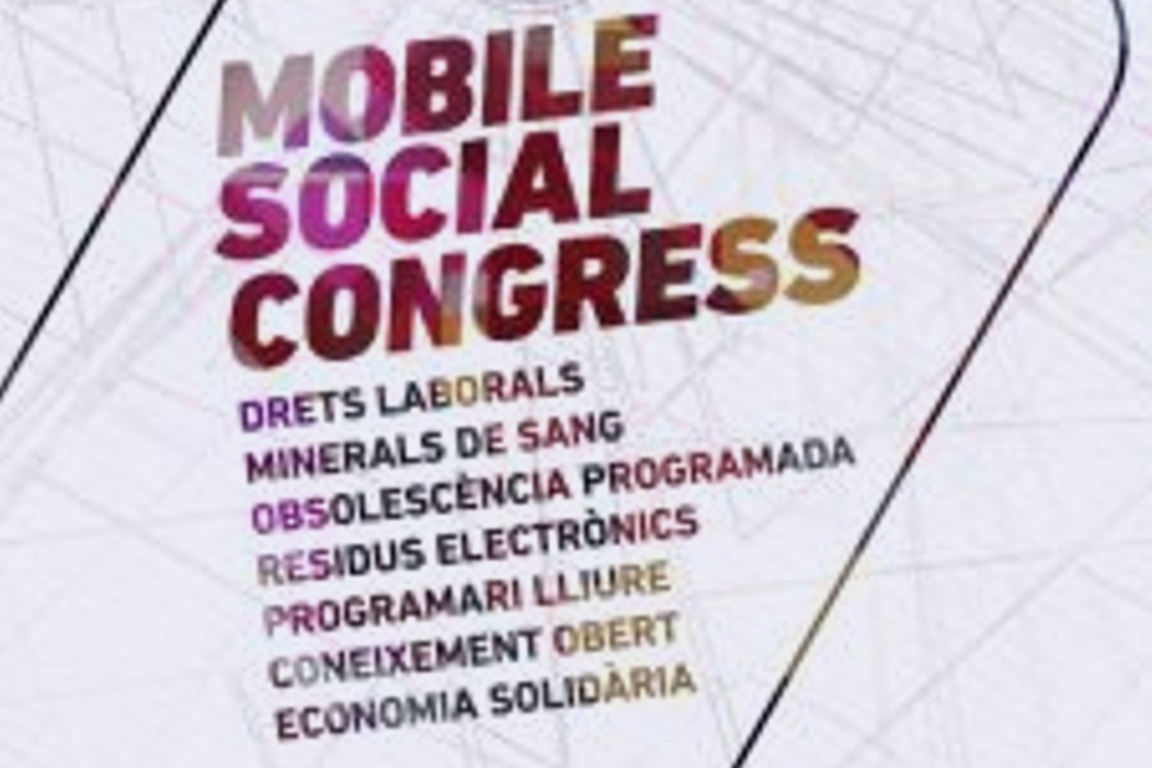 Ens sumem al Mobile Social Congress: una altra tecnologia és possible!