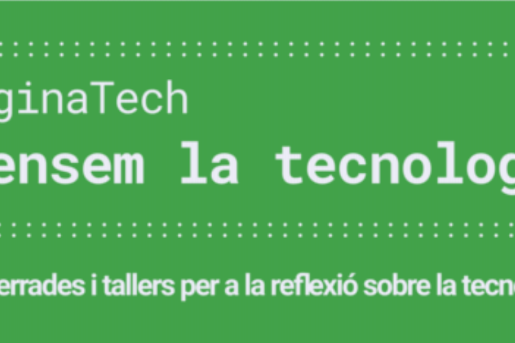 Repensem la tecnologia. #ImaginaTECH